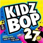 Kidz Bop 27 CD Giveaway!