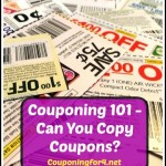 Couponing 101: Can You Make Copies Of Coupons?