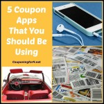 5 Money Saving Coupon Apps That You Should Be Using