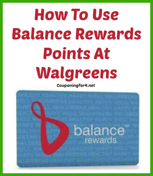 How To Use Balance Rewards Points At Walgreens