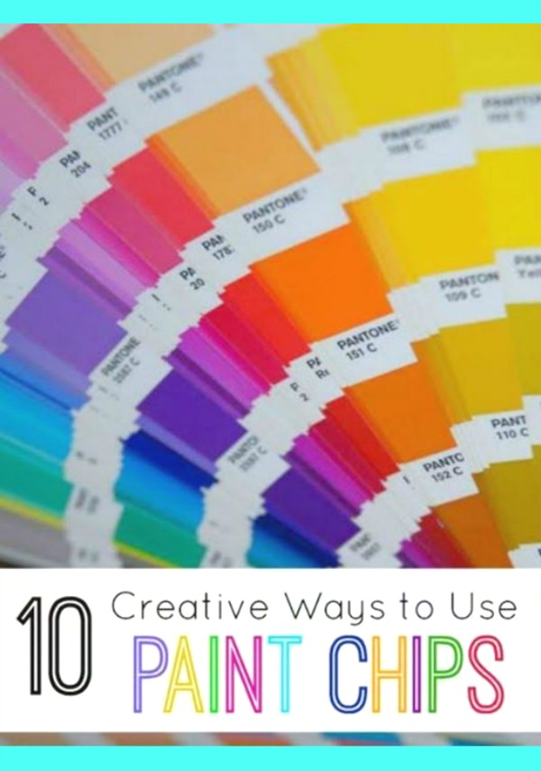 10 Creative Ways To Use Paint Chips