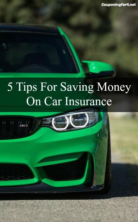 5 Tips For Saving Money On Car Insurance