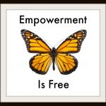 Empowerment Is Free – A New Series