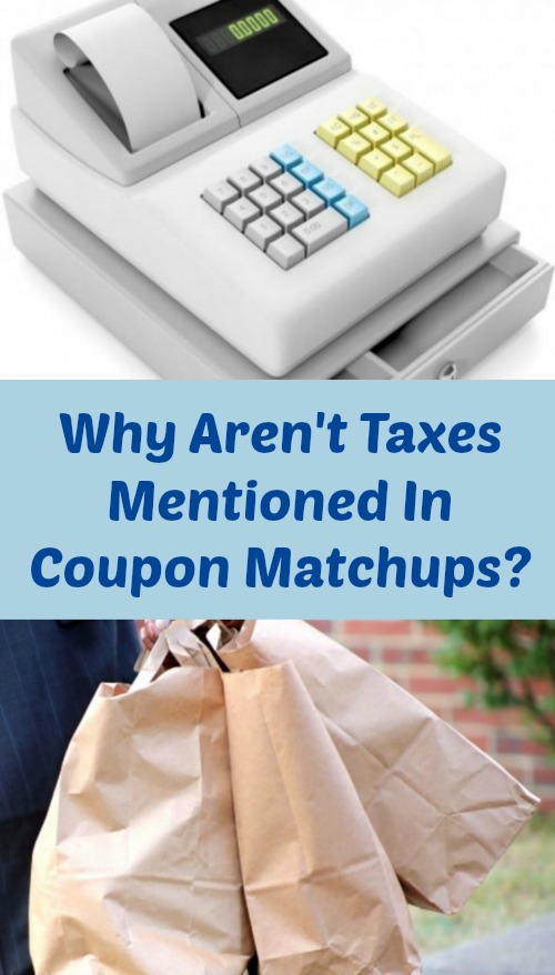 Why Aren't Taxes Mentioned In Coupon Matchups