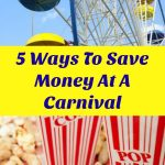 5 Ways To Save Money At A Carnival, Fair Or Theme Park