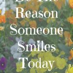 Empowerment Is Free: Be The Reason Someone Smiles Today