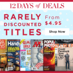 Rarely Discounted Titles Magazine Subscription Sale!